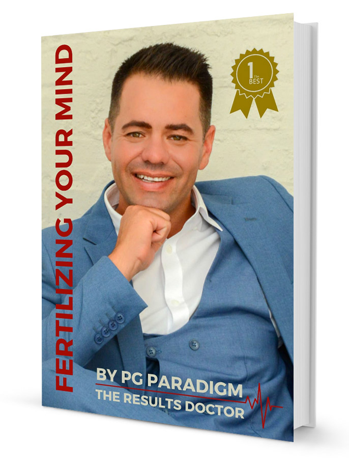 PG Paradigm - The Results Doctor - Fertilzing Your Mind - Book